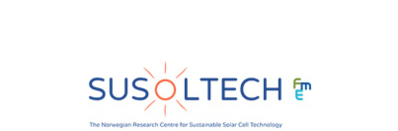 SUSOLTECH fme (The Norwegian Research Centre for Sustainable Solar Cell Technology)